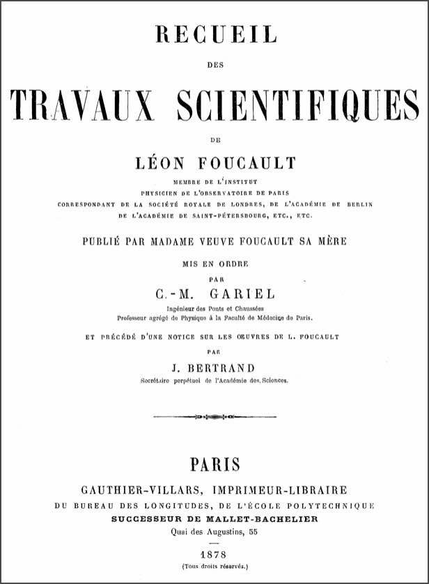 Recueil des travaux scientifiques de Léon Foucault
